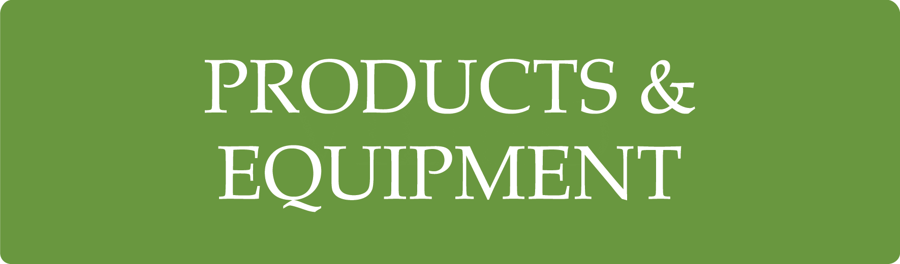 PRODUCTS_AND_EQUIPMENT.png