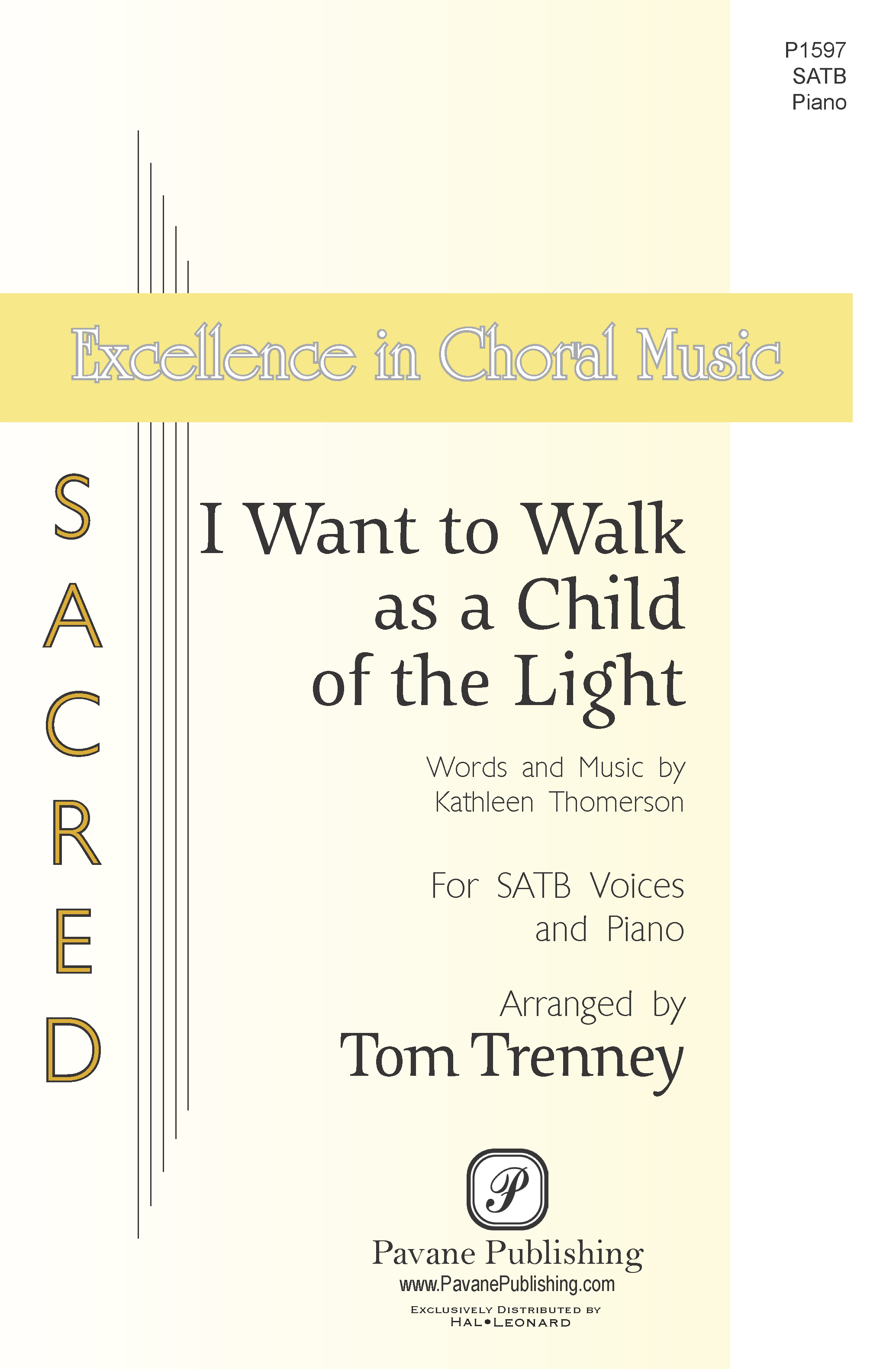 I Want to Walk as a Child of the Light SATB)    Listen   Purchase