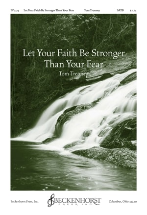 Let Your Faith Be Stronger Than Your Fear    Listen   Purchase