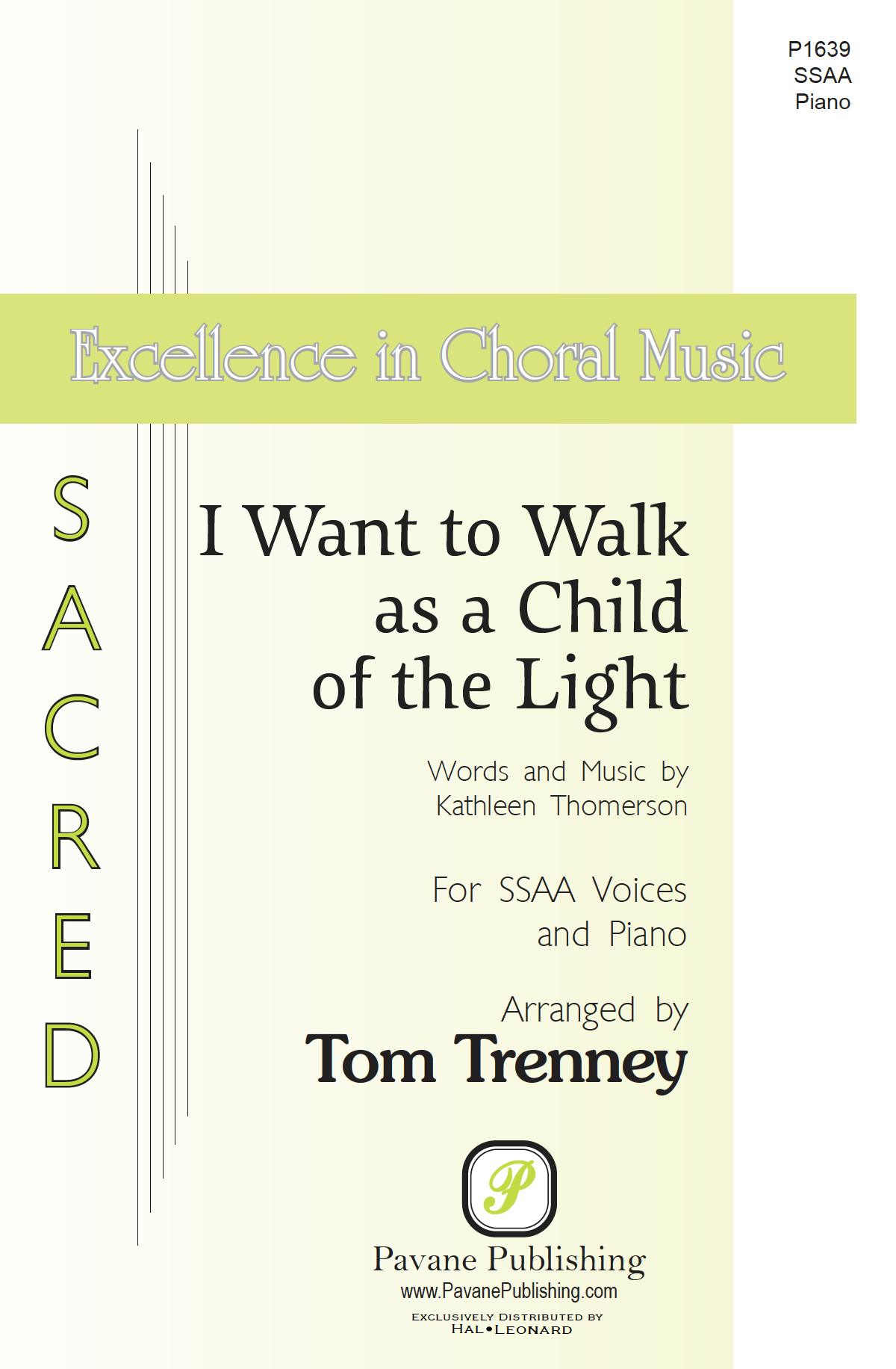 I Want to Walk as a Child of the Light (SSAA)    Listen   Purchase