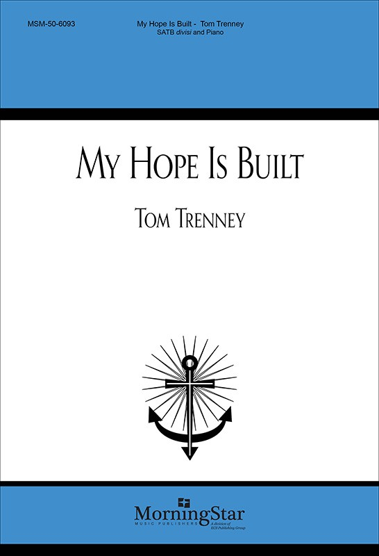 My Hope is Built    Listen   Purchase