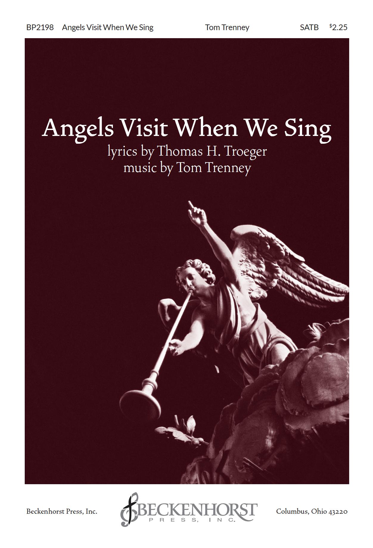 Angels Visit When We Sing    Listen   Purchase