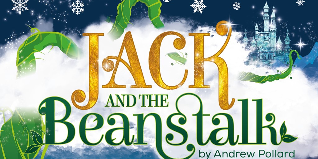 Jack and the Beanstalk pantomime at Watford Palace Theatre 2018