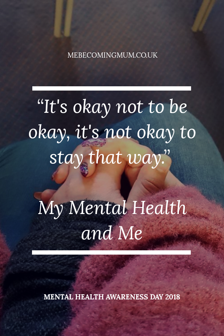 It's Okay Not to be Okay My Mental Health and Me