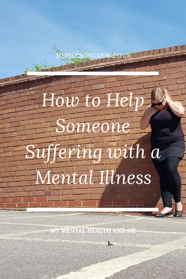 How to Help Someone Suffering with a Mental Illness