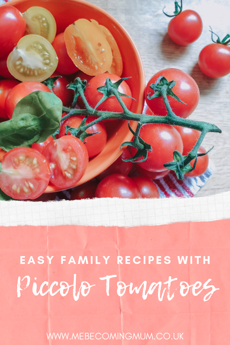 Easy Family Recipes with Piccolo Tomatoes