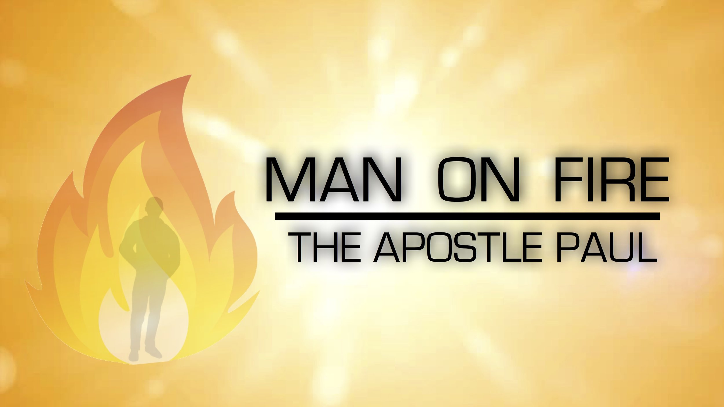 Man on Fire - Do you want God to use you to change the world?  God used an amazing man, named Paul, to turn his world upside down for Jesus.  Join us in the book of Acts as we see how a man on fire can set the world ablaze!