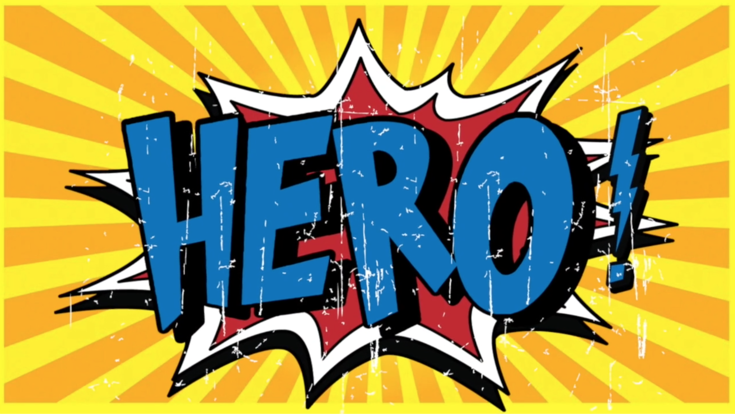 Hero - Join us as we learn about the HERO that everyone needs! Jesus!