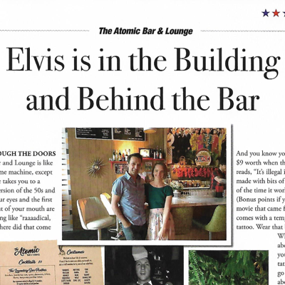 ELVIS IS IN THE BUILDING AND BEHIND THE BAR    About Town Magazine: Best of Bham, 2017    Read More