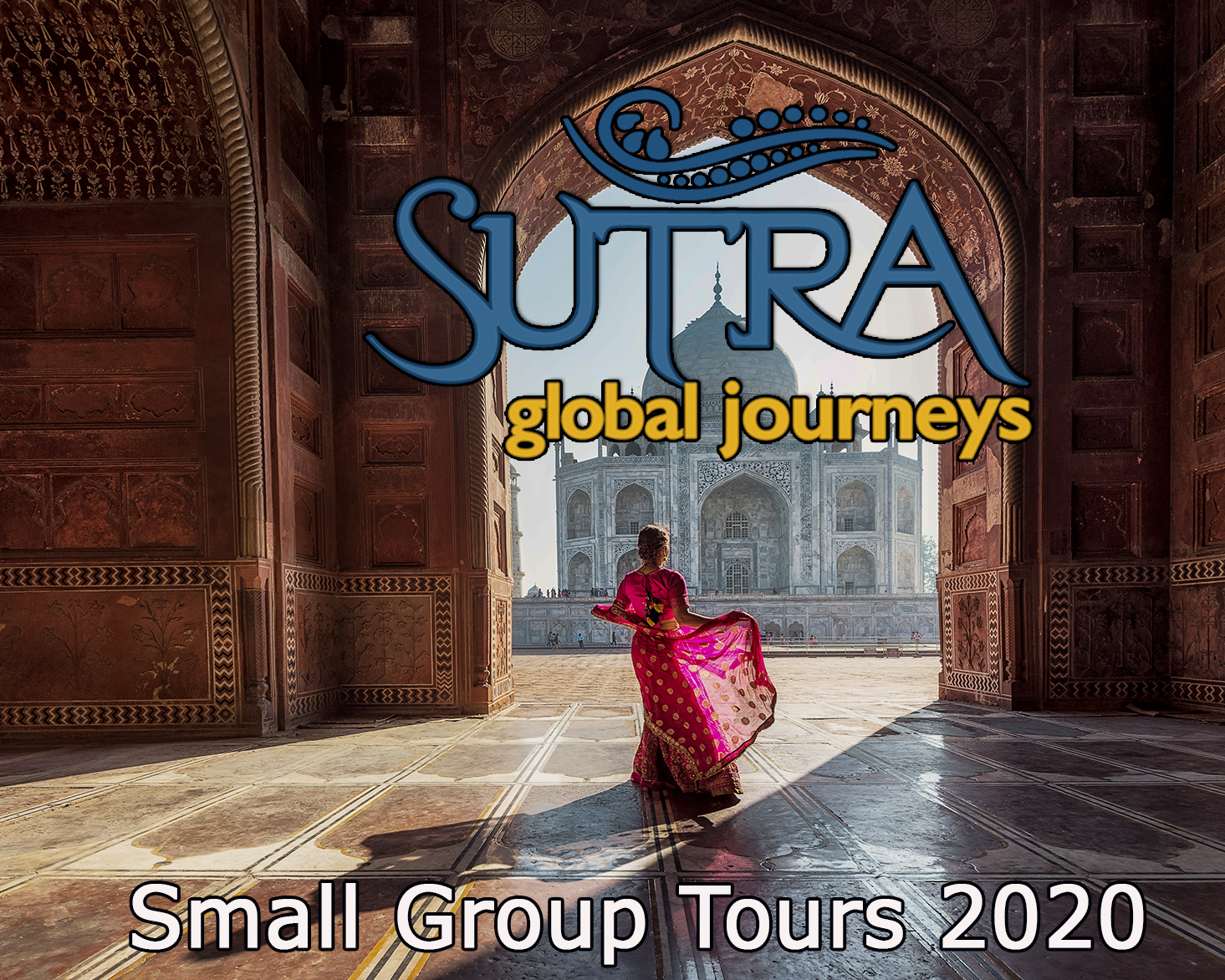 Copy of Sutra Global Journeys 2020 - Bali, India, Morocco