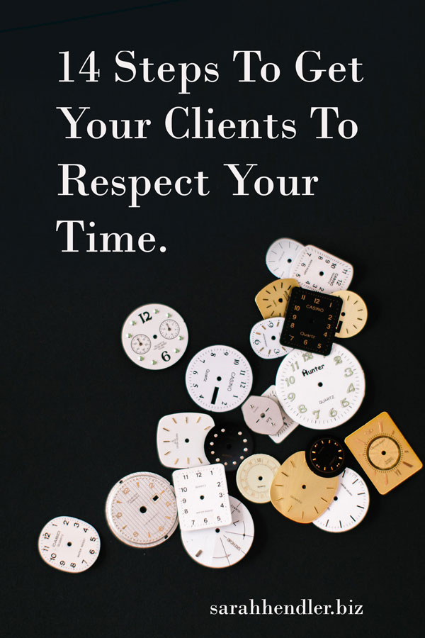 14-steps-to-get-your-clients-to-respect-your-time.jpg