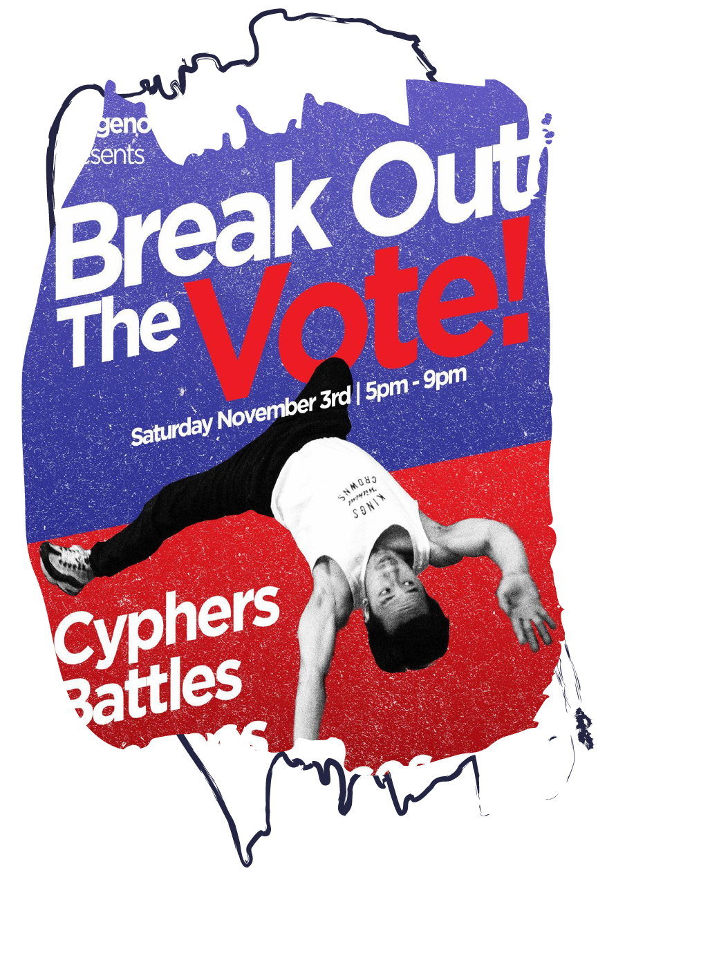 Break Out the Vote event hosted by Indigenous Roots and Cypherside