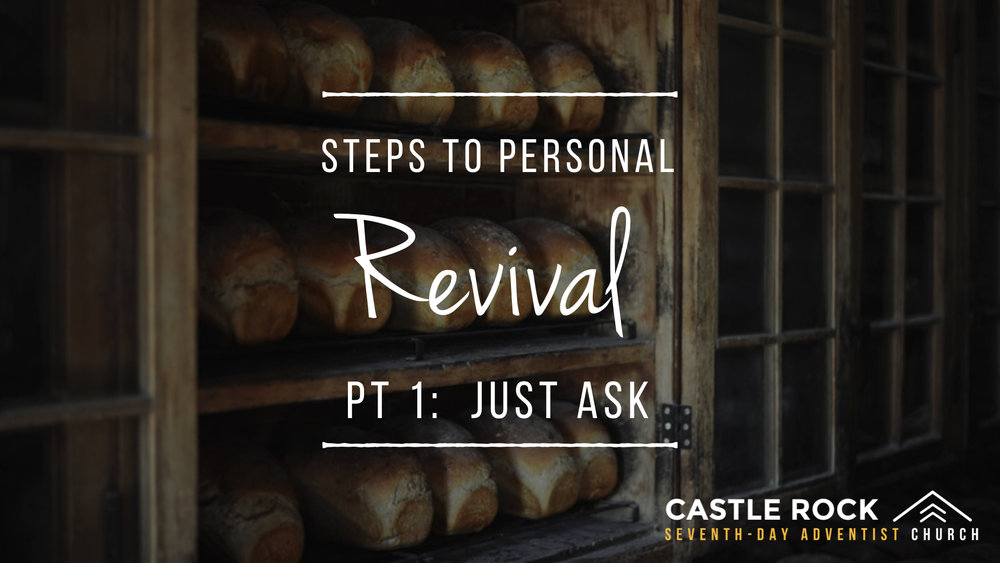 Steps To Personal Revival, Pt  1 | Just Ask Sermons At