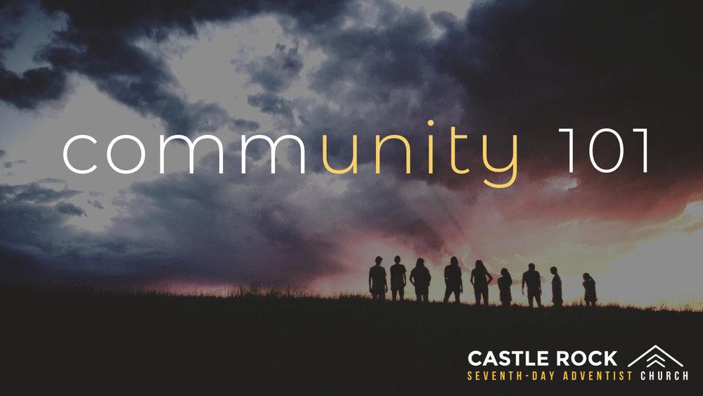 Community 101, Pt  1 Sermons At Castle Rock SDA Church podcast
