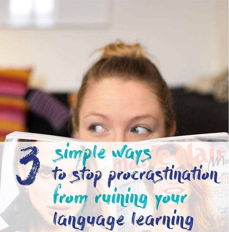 Mammaprada :: 3 simple ways to stop procrastination from ruining your language learning