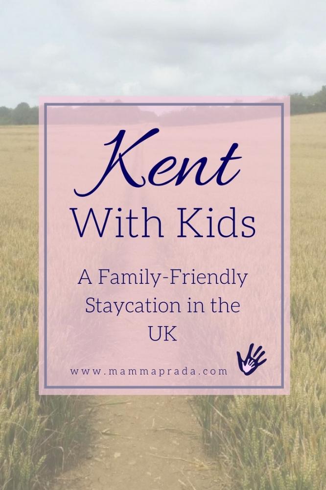 Mammaprada :: A family-friendly staycation in Kent with Kids