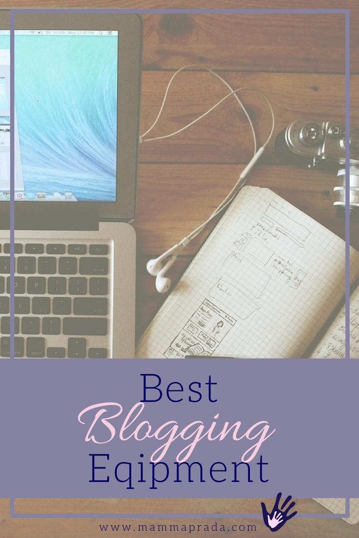 Best Blogging Equipment