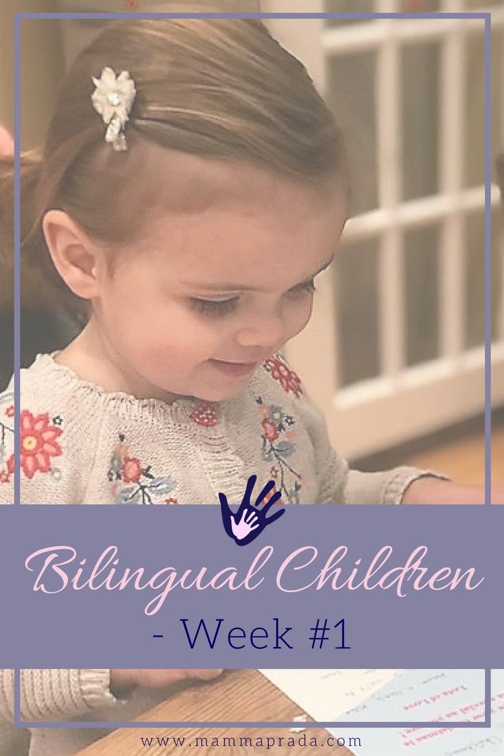 Mammaprada Italian Travel and Bilingual Parenting Blog | Bilingual Children, Week 1 Lessons