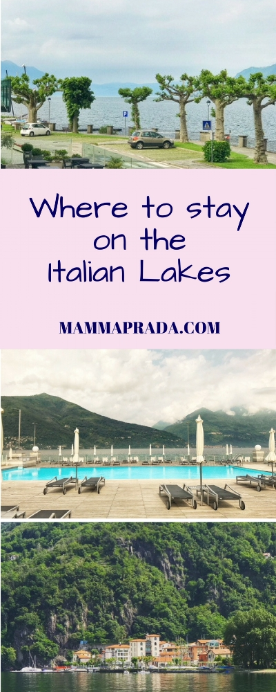 Mammaprada Italian Travel and Bilingual Parenting Blog | Where to stay on Italian Lakes, Lake Maggiore