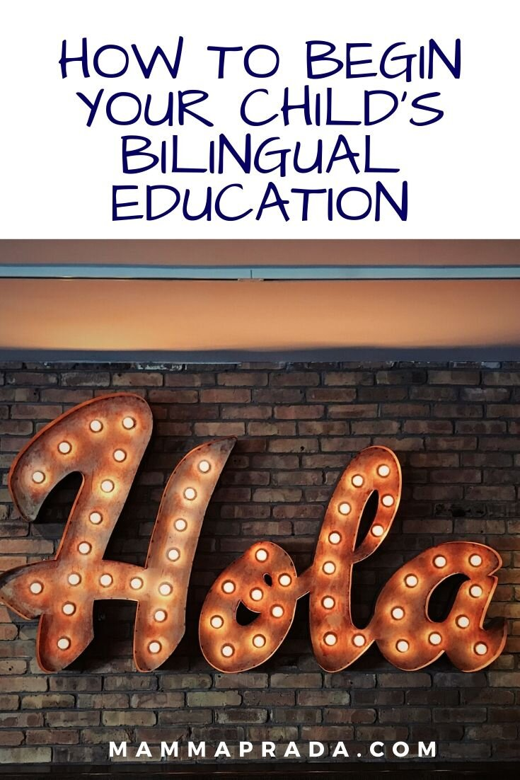 Mammaprada :: How to begin your child's bilingual education