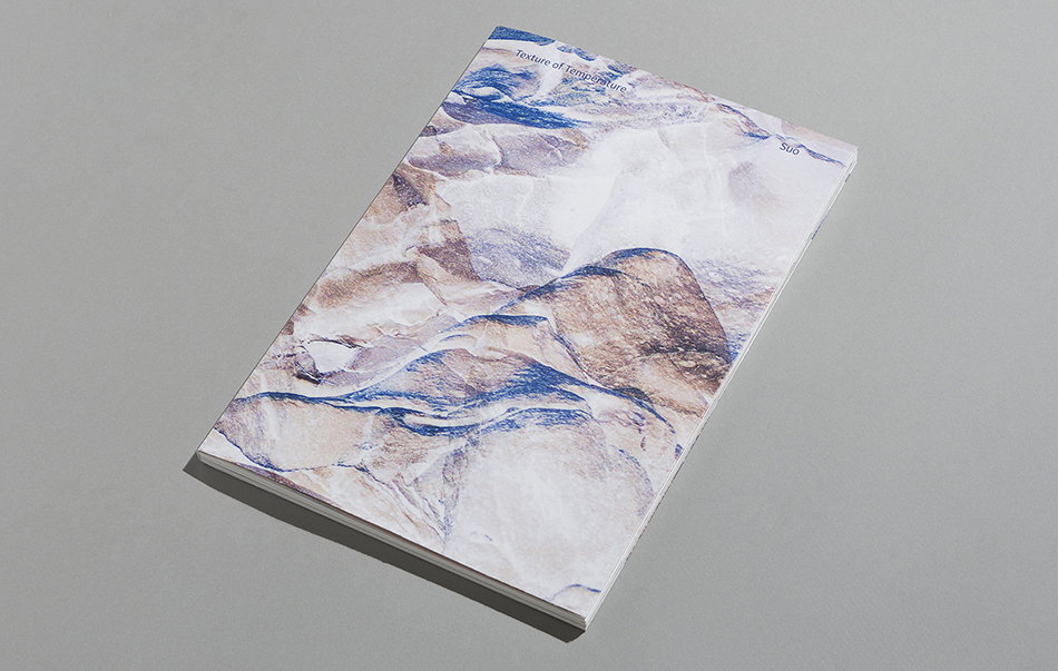 Texture of Temperature   Suo  228 x 330mm, 86p Soft cover with dust jacket