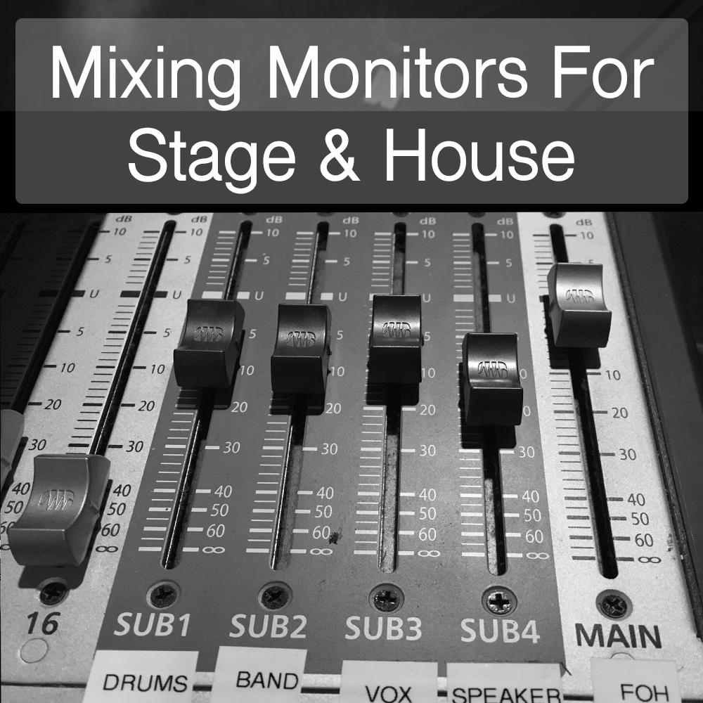 Mixing Monitors