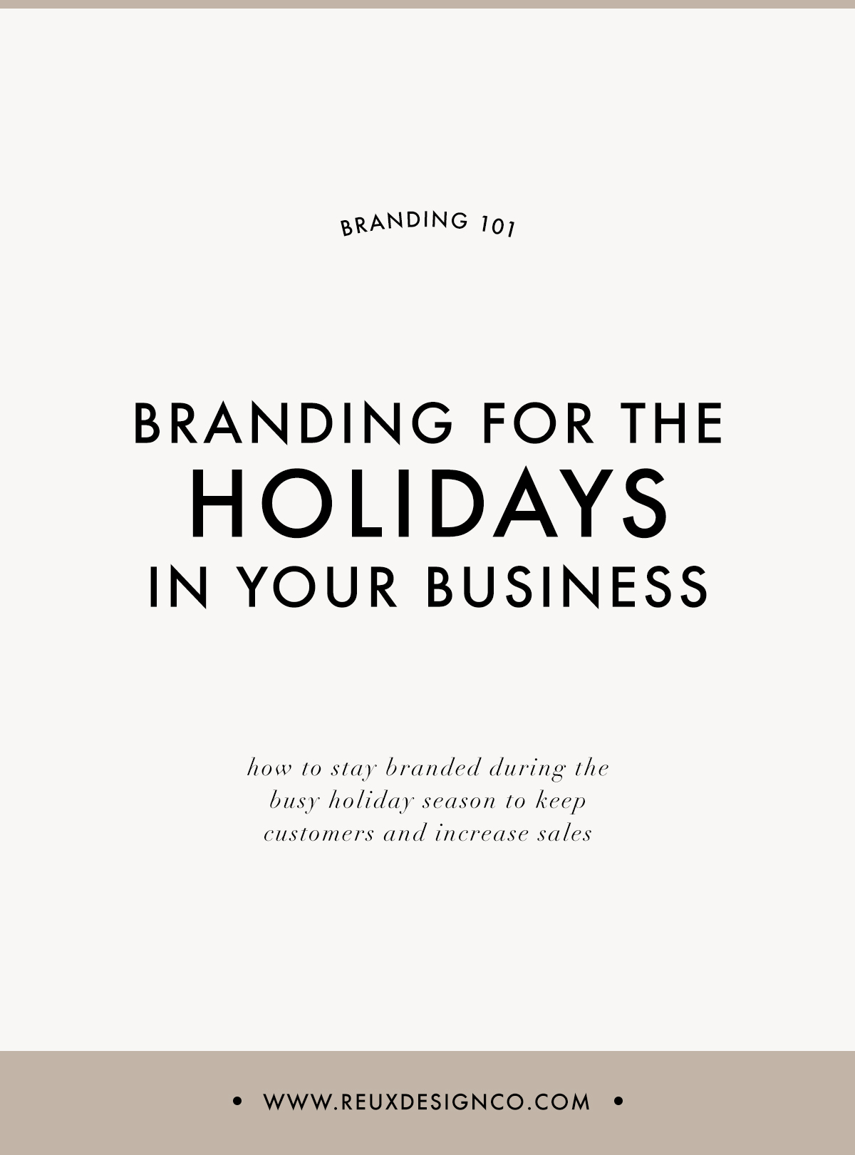 branding your business for the holidays to increase sales authentically | Reux Design Co.