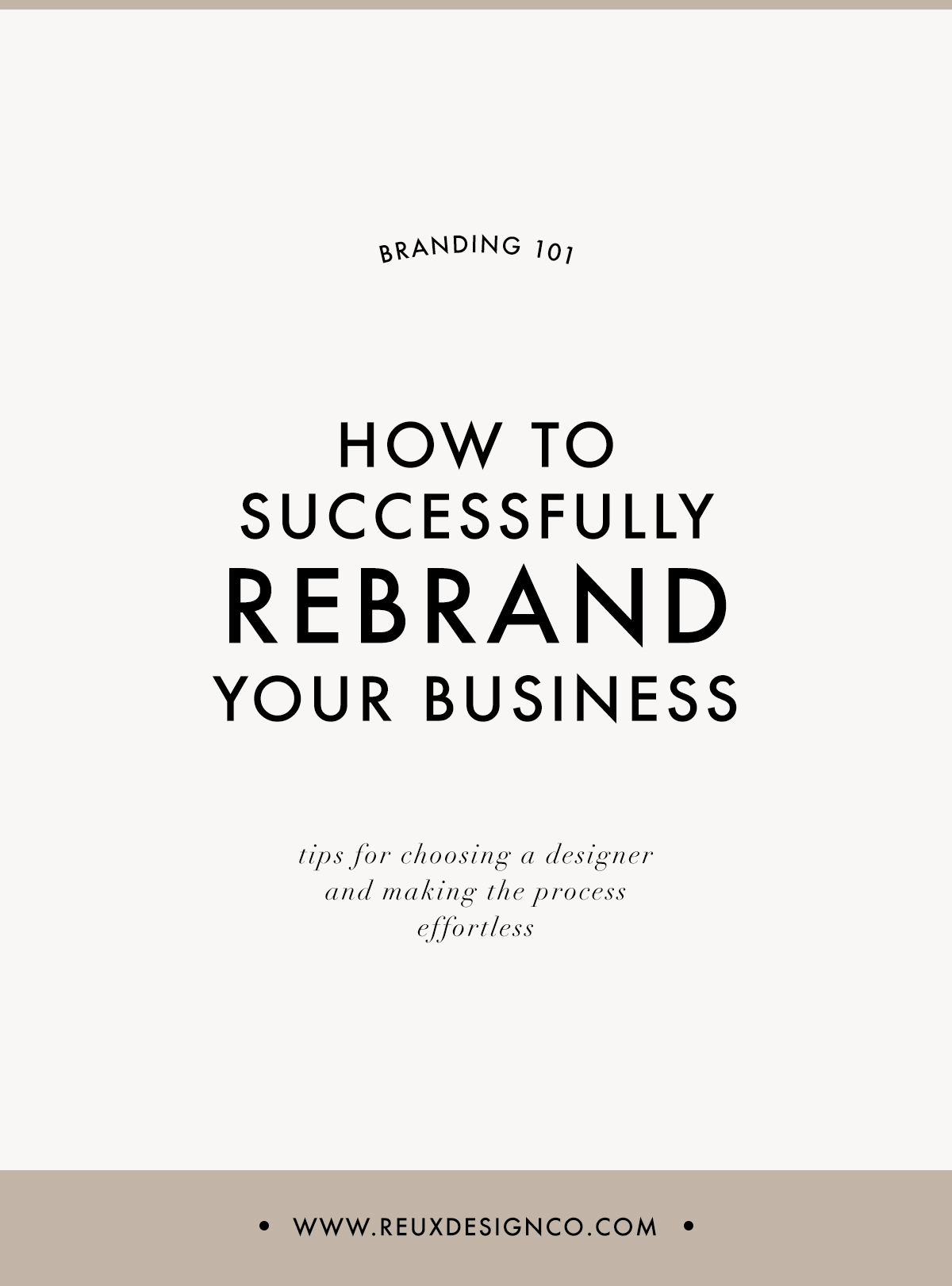 successfully rebrand your business | Reux Design Co.