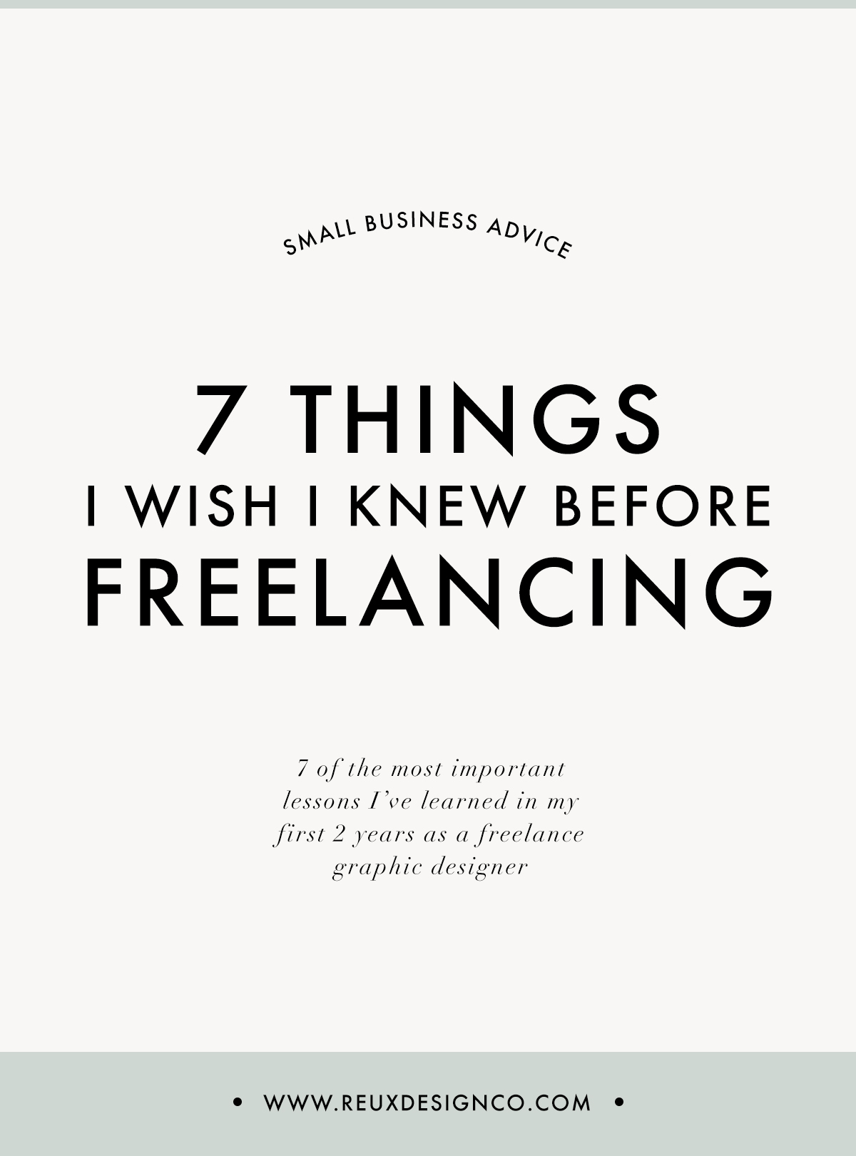 7 Things I Wish I knew before Freelancing   Reux Design Co