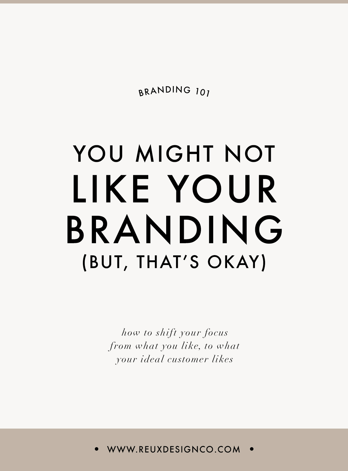 You might not like your logo / branding and that's okay! Designing for your ideal client | Reux Design Co.