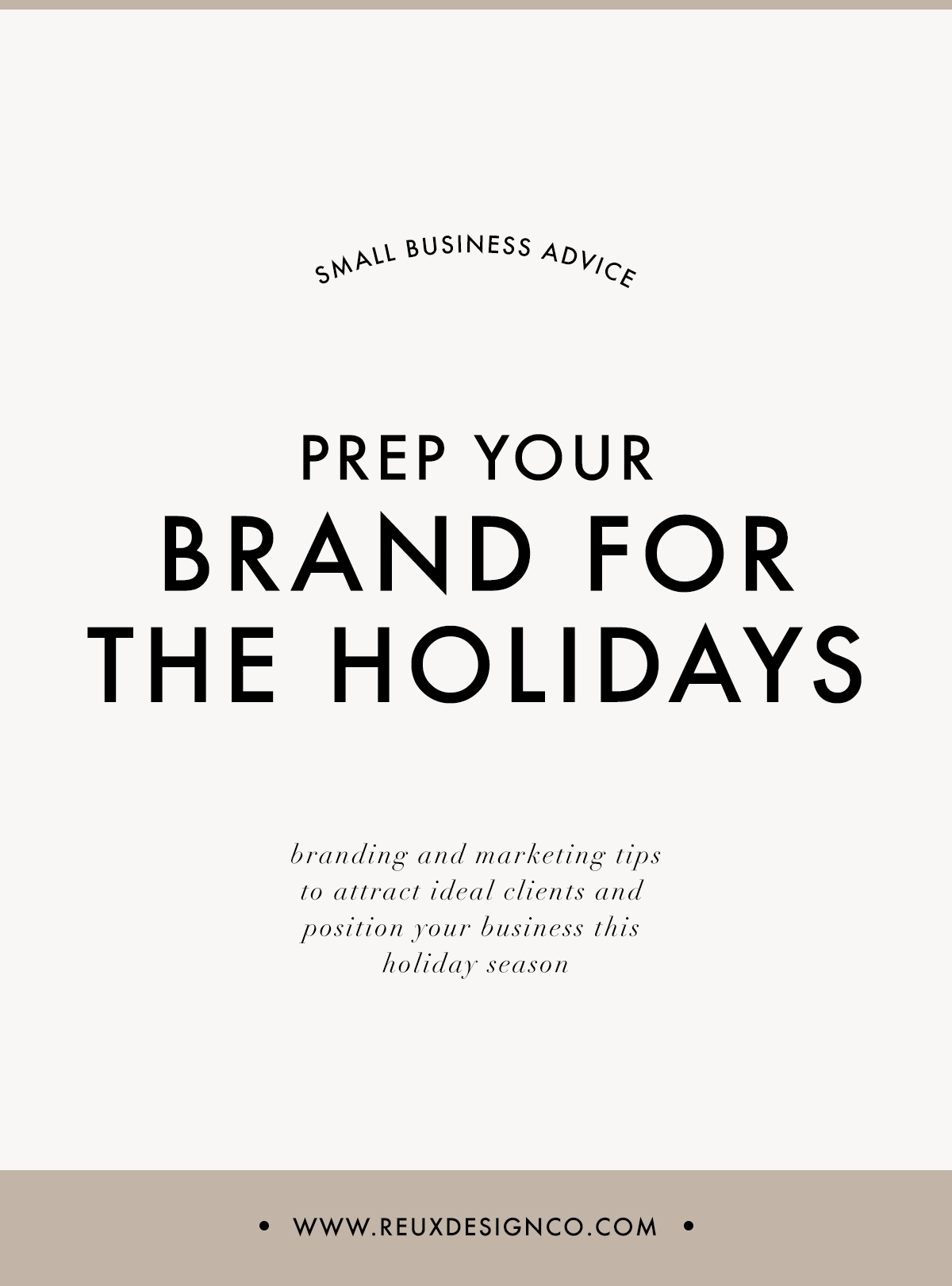 Holiday Season Branding and Marketing Prep Tips | Reux Design Co.