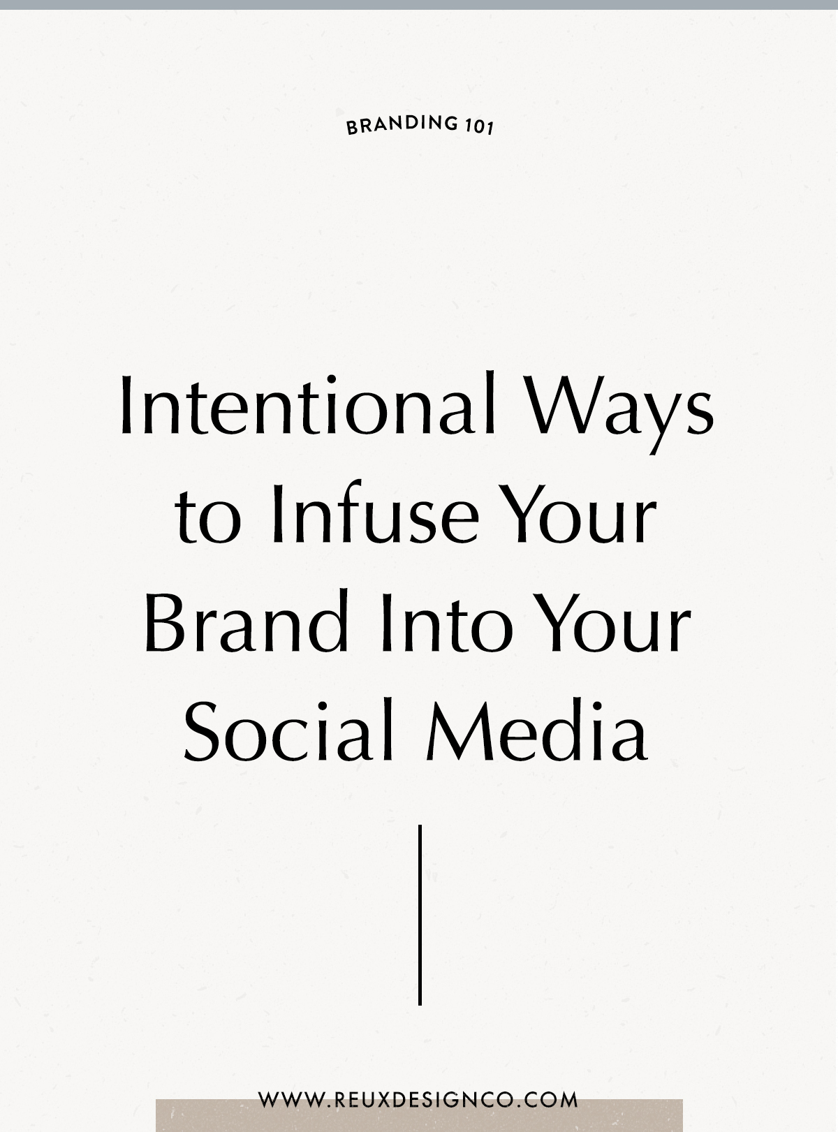 Infusing Your Brand personality into your social media content | intentionally branding your social media | Reux Design Co.