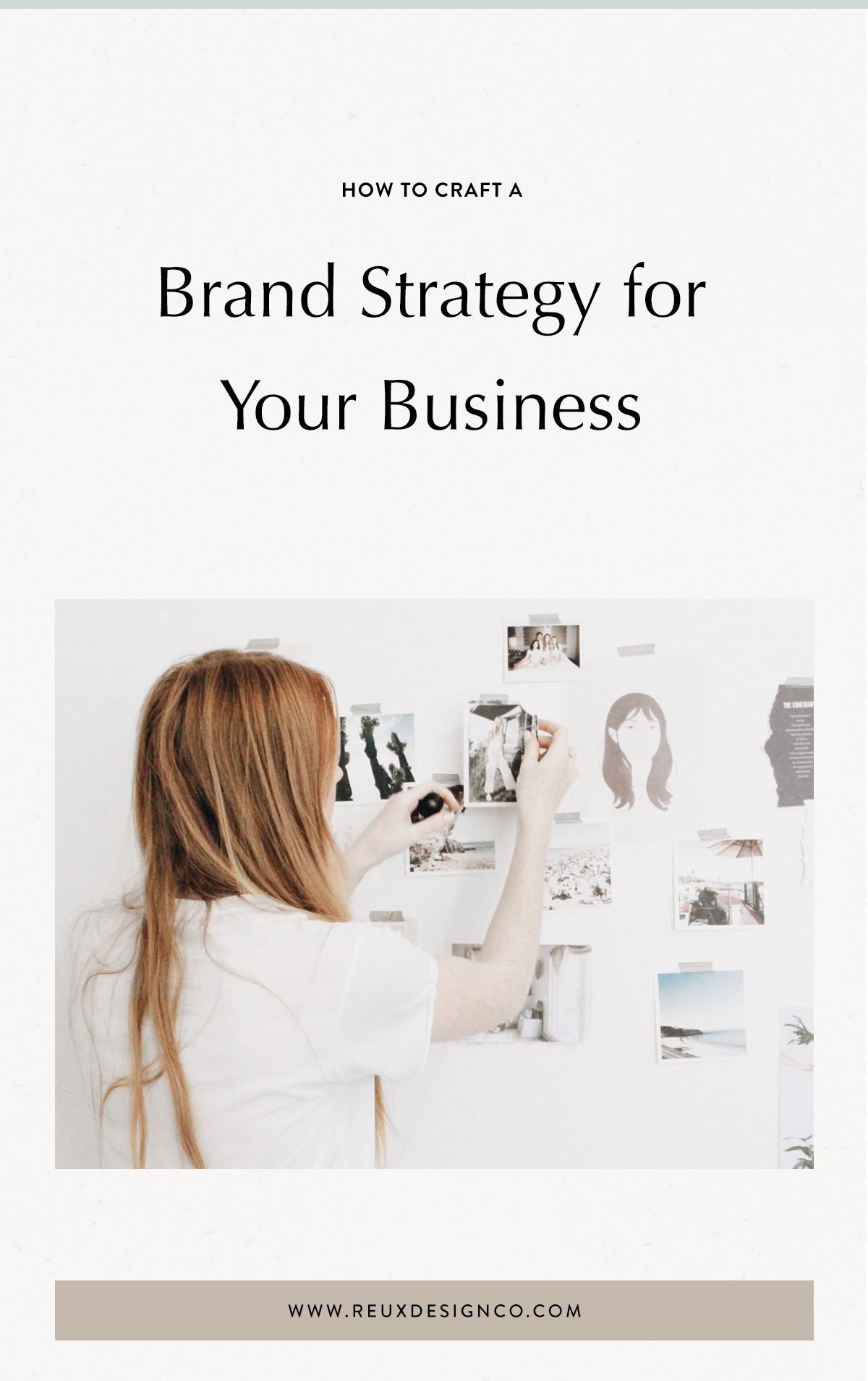 Crafting an Intentional Brand Strategy for Your Creative Business | My 5 step brand strategy process | Reux Design Co. — Brand & Web Design for Holistic, Sustainable Businesses