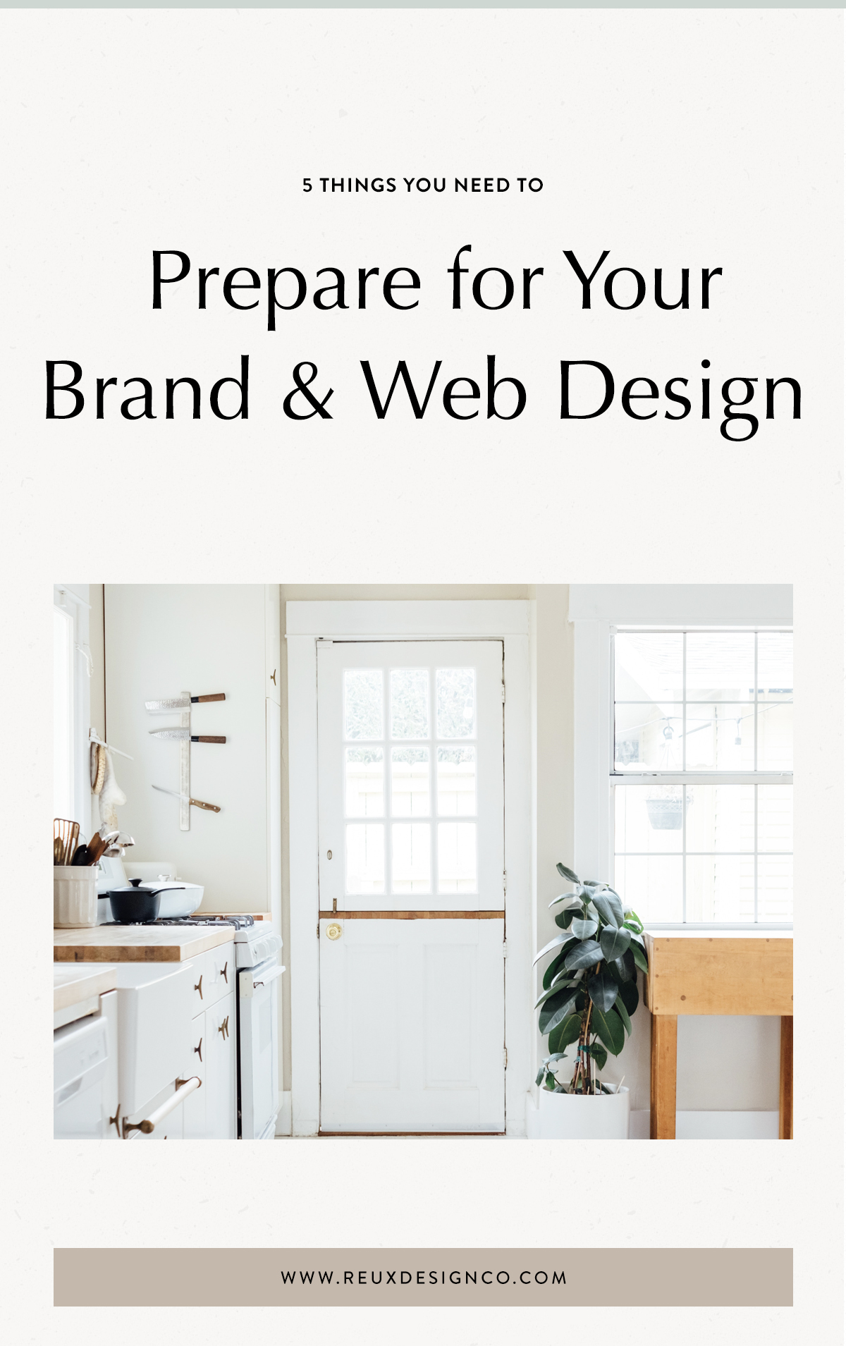 5 Things you should prepare for your brand & web design project | What you need before working with a professional designer | Reux Design Co. — Brand & Web Design for Holistic, Sustainable Businesses