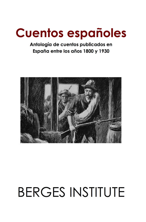 Cuentos españoles - Antología de cuentos publicados en España entre los años 1800 y 1930 - This is a collection of short stories that were published during the nineteenth and early twentieth century in Spain in different media. It features some of the most important storytellers of all times in Spanish literature, including but not limited to Gustavo Adolfo Bécquer, Emilia Pardo Bazán, and Benito Pérez Galdós. Recommended for advanced students only!