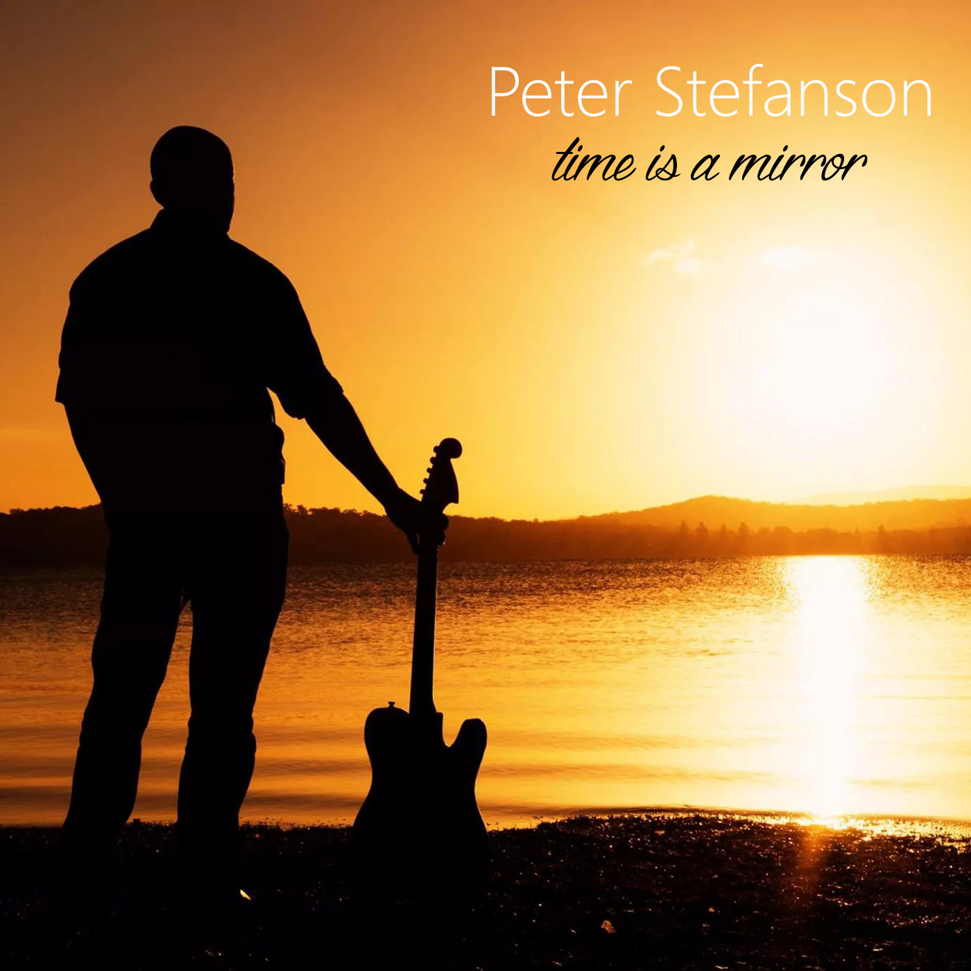 Pete Strefanson - time is a mirror - album - FINAL.jpg