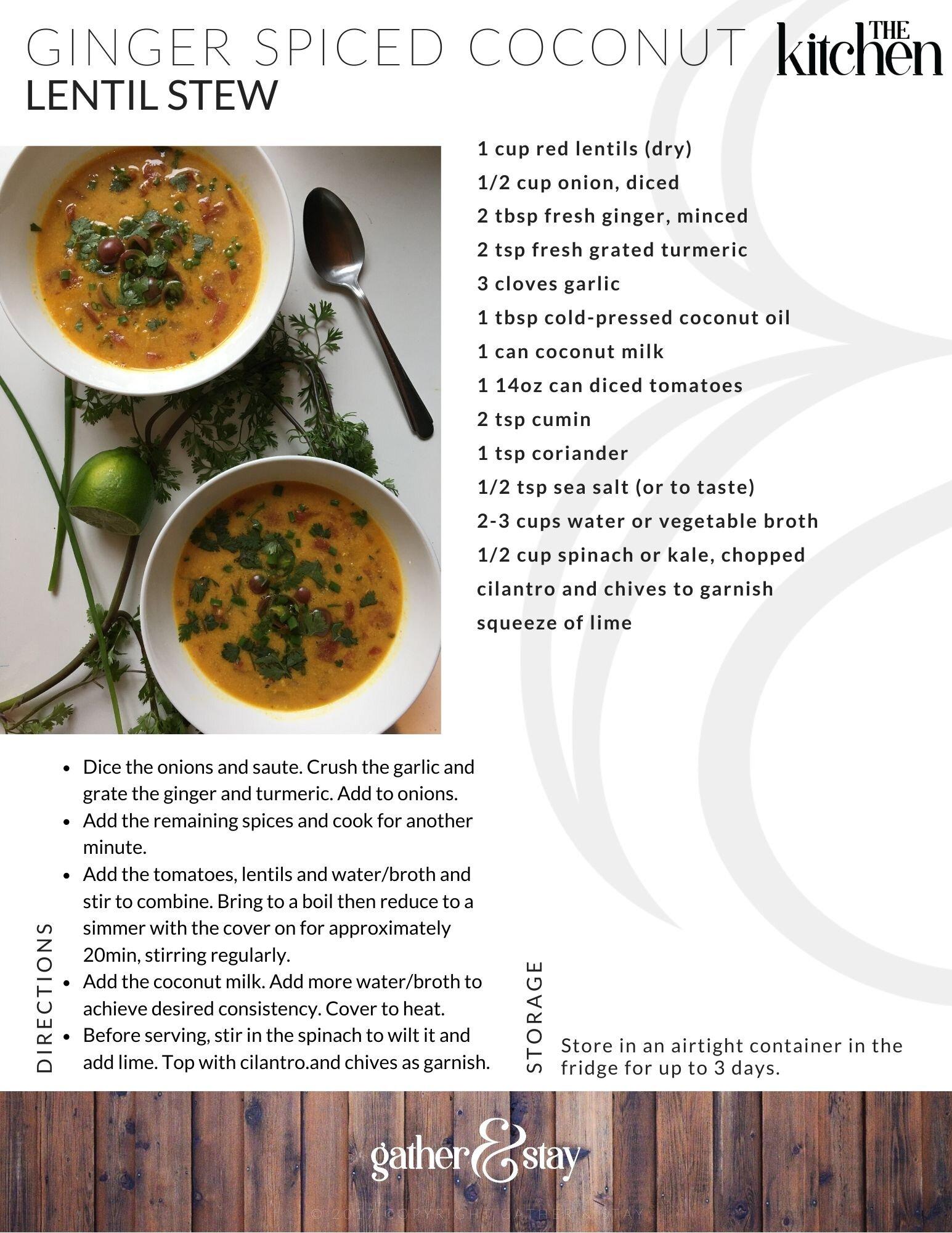 Ginger Spiced Coconut Lentil Stew