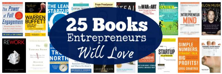 25 Books Entrepreneurs will love - By: Inc. Magazine