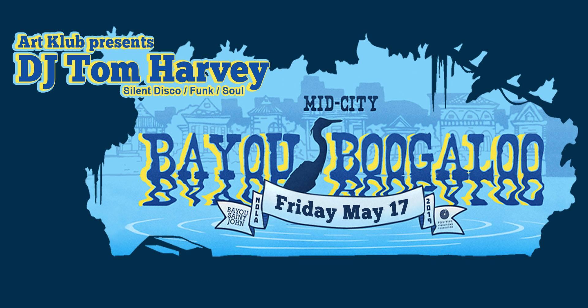 DJ Tom Harvey Bayou Boogaloo.jpg