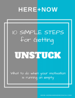 10 Simple Steps for Getting UNSTUCK.png