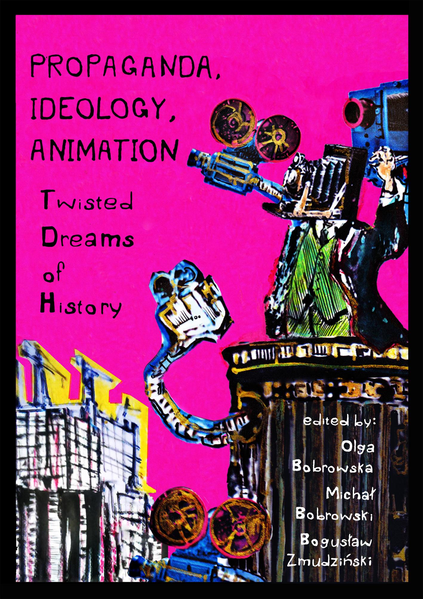 Propaganda Ideology Animation Twisted Dreams of History.jpg