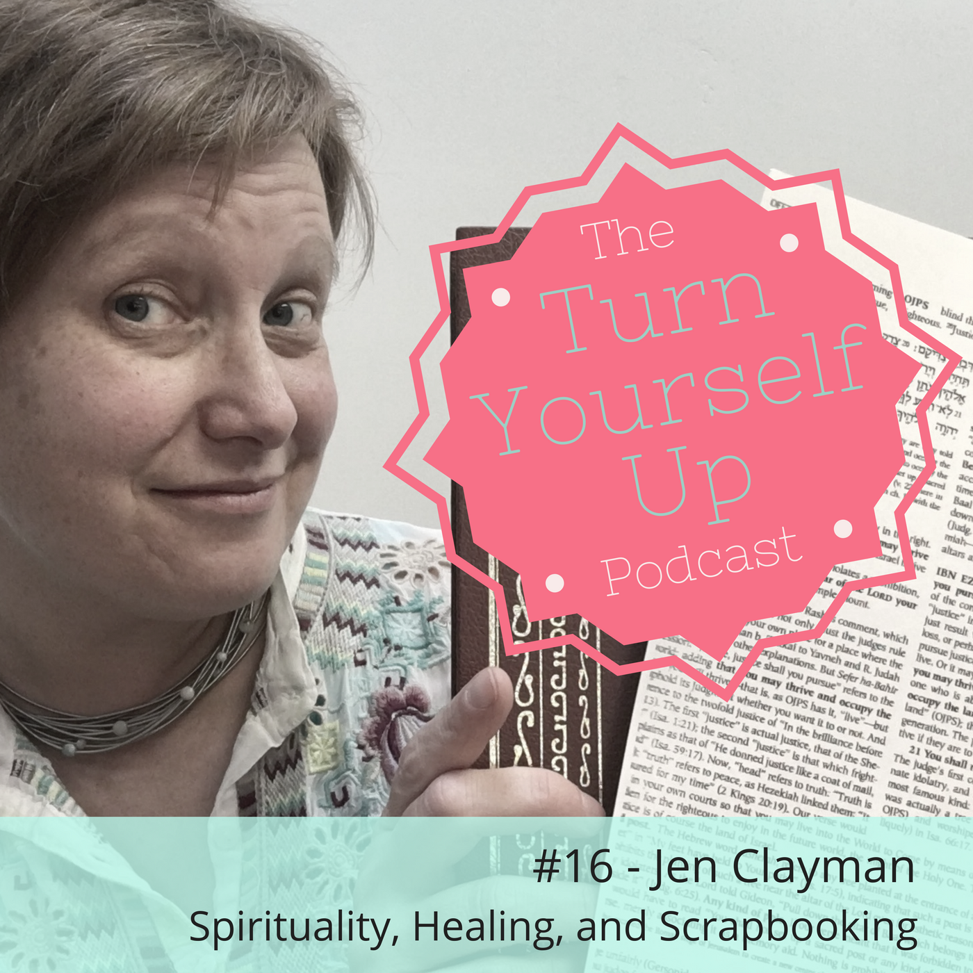 Jen Clayman Podcast Cover Turn Yourself Up.png