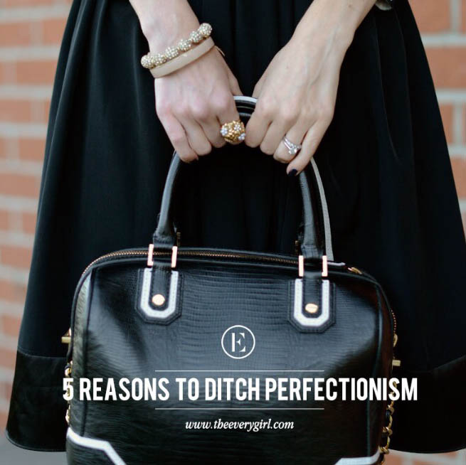 5 reasons to ditch perfectionism