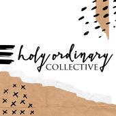 Holy Ordinary Collective Amanda Whiting