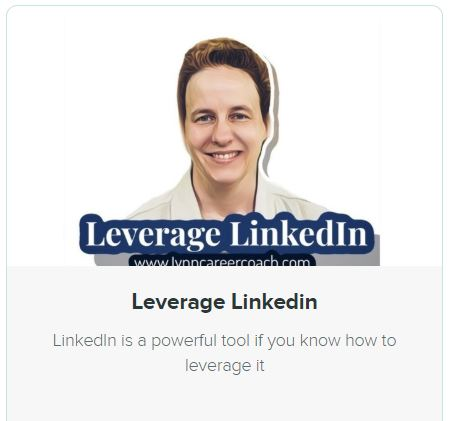 Leverage LinkedIn. LinkedIn is a powerful tool if you know how to leverage it.