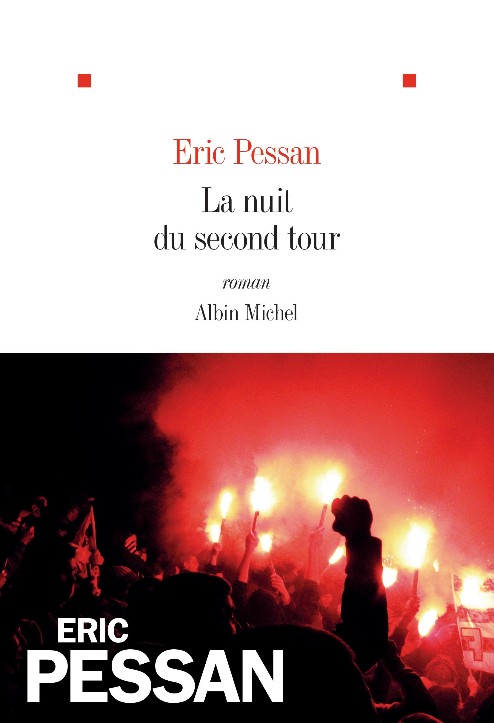 La nuit du second tour, Eric Pessan.jpg
