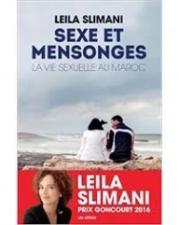 Sexe et mensonge, la vie sexuelle au Maroc par Leïla Slimani