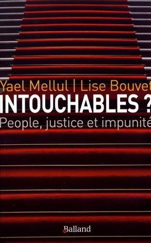 Intouchables ?  par Yaël Mellul et Lise Bouvet