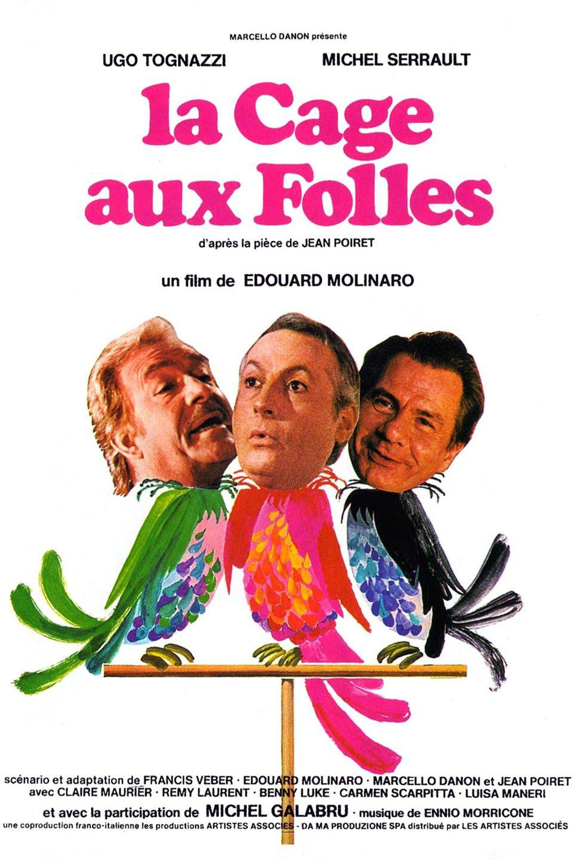 Affiche de  La Cage aux folles,  film d'Édouard Molinard, sorti en 1978.