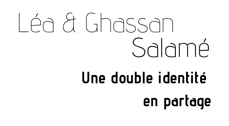 Léa & Ghassan Salamé